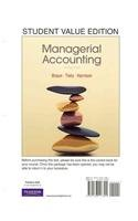 Managerial Accounting, Student Value Edition and MyAccountingLab with Pearson eText -- Access Card -- for Managerial Accounting Package  2nd 2012 9780132802475 Front Cover