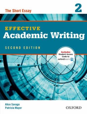 Effective Academic Writing  2nd 2012 (Student Manual, Study Guide, etc.) 9780194323475 Front Cover