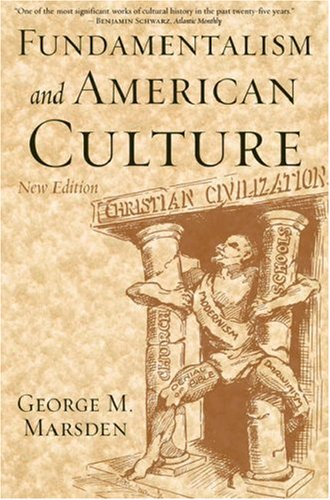 Fundamentalism and American Culture  2nd 2006 (Revised) edition cover