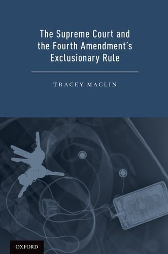 Supreme Court and the Fourth Amendment's Exclusionary Rule   2012 9780199795475 Front Cover