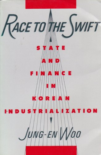 Race to the Swift State and Finance in Korean Industrialization  1991 edition cover