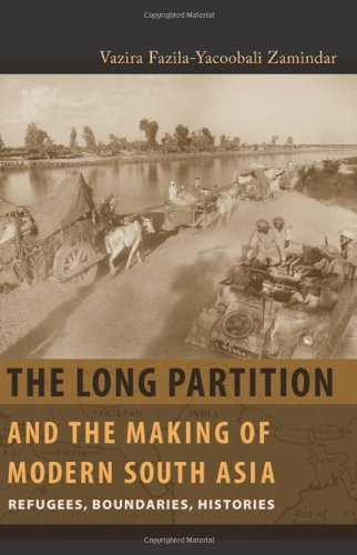 Long Partition and the Making of Modern South Asia Refugees, Boundaries, Histories  2010 edition cover