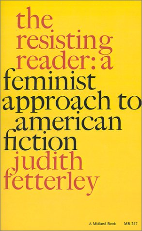 Resisting Reader A Feminist Approach to American Fiction N/A edition cover