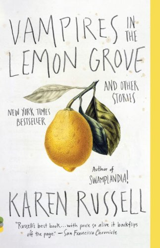 Vampires in the Lemon Grove And Other Stories  2013 edition cover