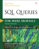 SQL Queries for Mere Mortals A Hands-On Guide to Data Manipulation in SQL 3rd 2014 edition cover
