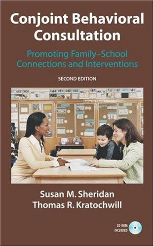 Conjoint Behavioral Consultation Promoting Family-School Connections and Interventions 2nd 2007 (Revised) edition cover