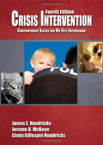 Crisis Intervention Contemporary Issues for on-Site Interveners 4th 2010 edition cover