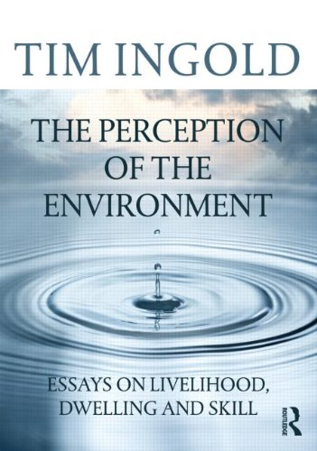 Perception of the Environment Essays on Livelihood, Dwelling and Skill  2000 edition cover
