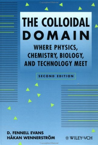 Colloidal Domain Where Physics, Chemistry, Biology, and Technology Meet 2nd 1999 (Revised) 9780471242475 Front Cover