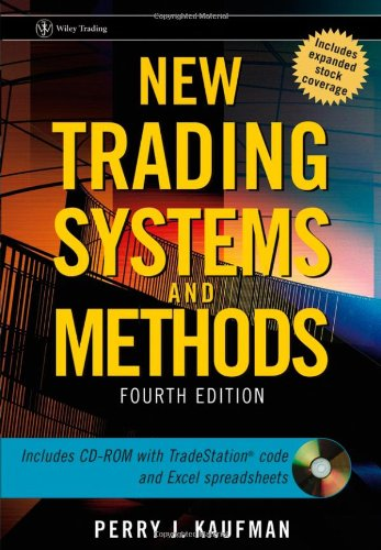 New Trading Systems and Methods  4th 2005 (Revised) edition cover
