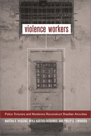 Violence Workers Police Torturers and Murderers Reconstruct Brazilian Atrocities  2002 edition cover