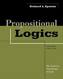 Propositional Logics The Semantic Foundations of Logic 2nd 2001 (Revised) 9780534558475 Front Cover