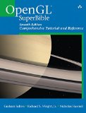 OpenGL Superbible Comprehensive Tutorial and Reference 7th 2016 9780672337475 Front Cover