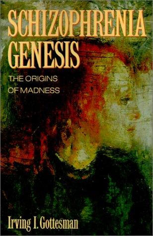 Schizophrenia Genesis The Origins of Madness  1991 (Revised) edition cover