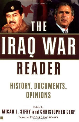 Iraq War Reader History, Documents, Opinions  2003 edition cover