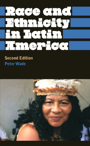 Race and Ethnicity in Latin America  2nd 2010 (Revised) edition cover