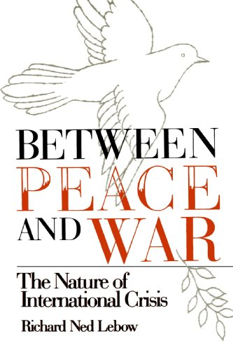 Between Peace and War The Nature of International Crisis  1984 edition cover