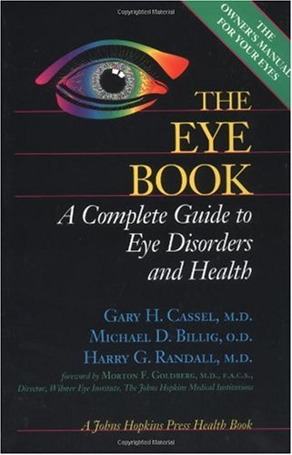 Eye Book A Complete Guide to Eye Disorders and Health  1998 edition cover