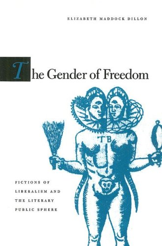 Gender of Freedom Fictions of Liberalism and the Literary Public Sphere  2004 edition cover