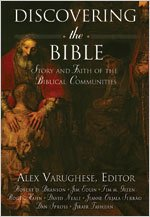 Discovering the Bible Story and Faith of the Biblical Communities  2005 9780834122475 Front Cover