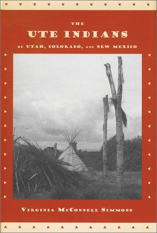Ute Indians of Utah, Colorado, and New Mexico  N/A edition cover
