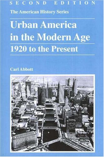 Urban America in the Modern Age 1920 to the Present 2nd 2007 edition cover