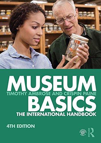 Cover art for Museum Basics: The International Handbook, 4th Edition