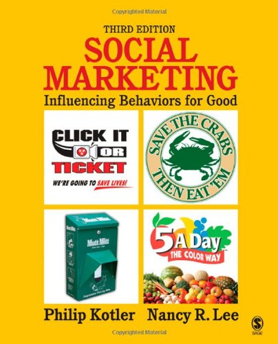 Social Marketing Influencing Behaviors for Good 3rd 2008 9781412956475 Front Cover