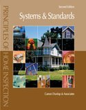 Principles of Home Inspection: Systems and Standards, 2nd Edition  2nd 2008 (Revised) edition cover