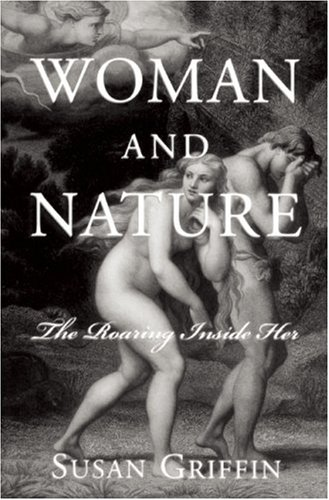 Women and Nature The Roaring Inside Her N/A 9781578050475 Front Cover