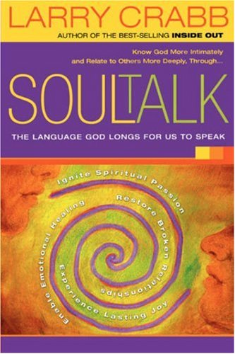 Soul Talk The Language God Longs for Us to Speak  2005 edition cover
