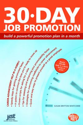 30-Day Job Promotion Build a Powerful Promotion Plan in a Month  2008 9781593574475 Front Cover