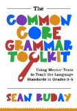 The Common Core Grammar Toolkit: Using Mentor Texts to Teach the Language Standards in Grades 3-5  2013 edition cover