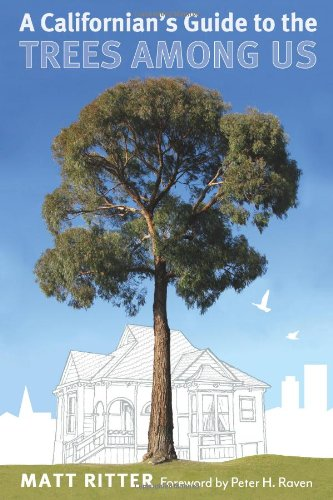 A Californian's Guide to the Trees Among Us:  2011 edition cover