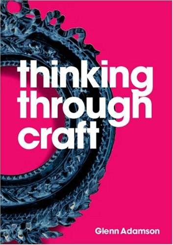 Thinking Through Craft   2007 edition cover
