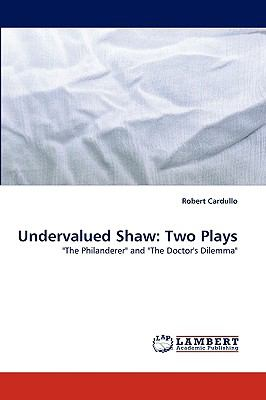 Undervalued Shaw Two Plays N/A 9783838345475 Front Cover
