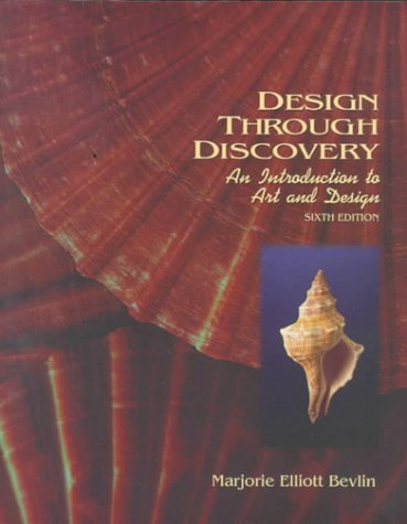 Design Through Discovery An Introduction 6th 1994 (Revised) edition cover