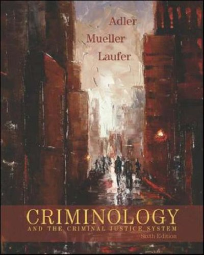 Criminology and the Criminal Justice System  6th 2007 (Revised) edition cover