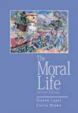 Moral Life  2nd 1999 edition cover