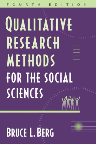 Qualitative Research Methods for the Social Sciences  4th 2001 edition cover