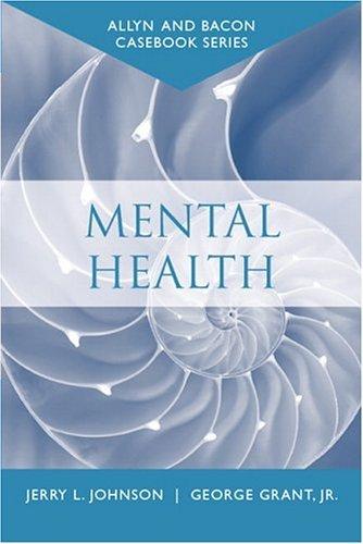 Casebook Mental Health (Allyn and Bacon Casebook Series)  2005 edition cover