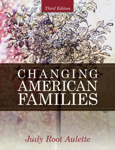 Changing American Families  3rd 2010 edition cover
