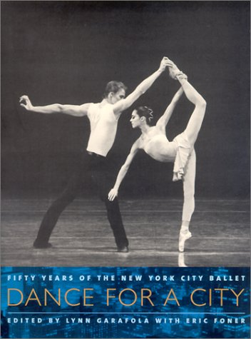 Dance for a City Fifty Years of the New York City Ballet Reprint  9780231115476 Front Cover