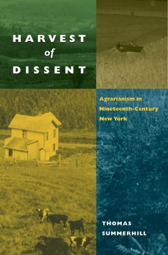 Harvest of Dissent Agrarianism in Nineteenth-Century New York  2008 9780252075476 Front Cover