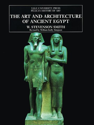 Art and Architecture of Ancient Egypt   1999 (Revised) edition cover