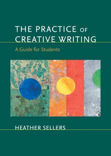 Practice of Creative Writing A Guide for Students N/A edition cover