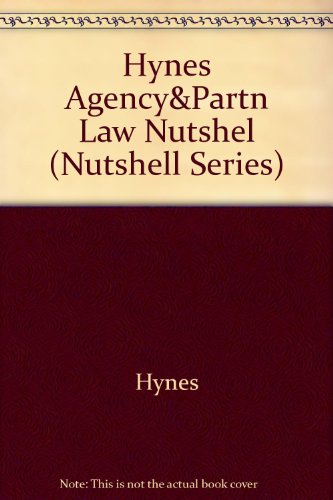 Agency, Partnership and the LLC in a Nutshell 1st 1997 9780314065476 Front Cover