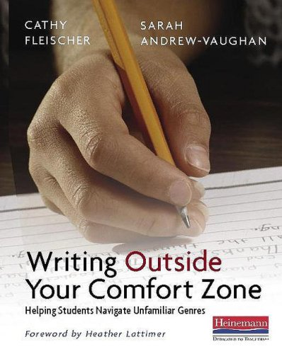 Writing Outside Your Comfort Zone Helping Students Navigate Unfamiliar Genres  2009 edition cover