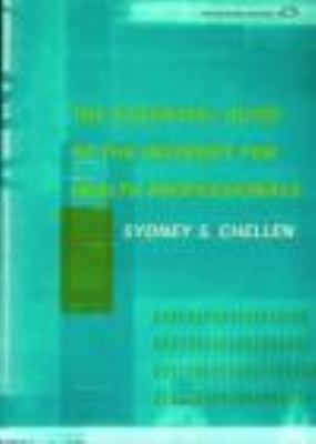 Essential Guide to the Internet for Health Professionals An Interactive Beginner's Handbook  2000 edition cover
