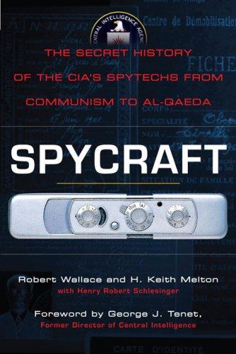 Spycraft Inside the CIA's Top Secret Spy Lab  2009 edition cover
